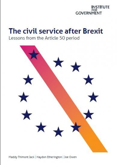 Photograph of The civil service after Brexit: lessons from the Article 50 period